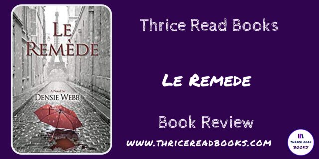Review_Thrice Read Books-Twitter-Le-Remede-review